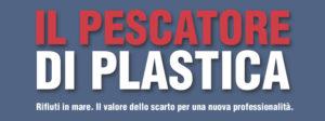 Il Pescatore di plastica - Civitavecchia @ Hotel San Giorgio